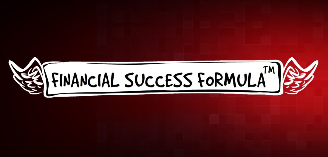 Financial Success Formula: the key philosophy for your financial success